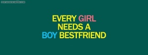 portada-facebook_every_girl_needs_a_boy_bestfriend_ENG